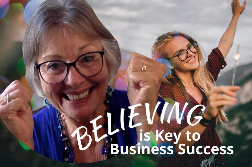 Believing is the Key to Business Success