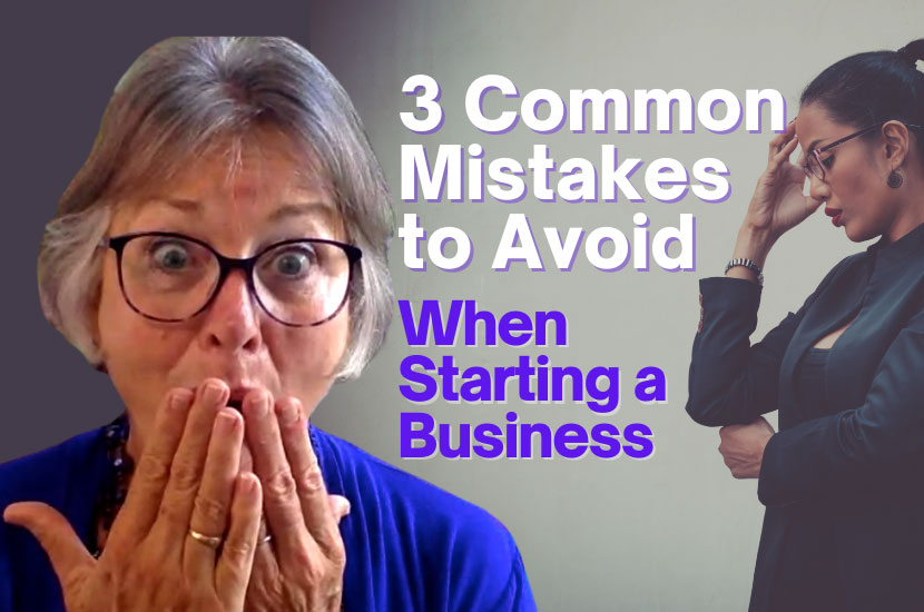 3 Common Mistakes to Avoid When Starting a Business